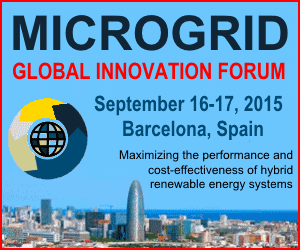 Sign up now for the Microgrid Global Innovation Forum 2015, September 16-17, 2015 Barcelona, Spain